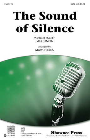 The Sound Of Silence : SSAB : Mark Hayes : Paul Simon : Simon & Garfunkel : Sheet Music : 35028190 : 884088623586