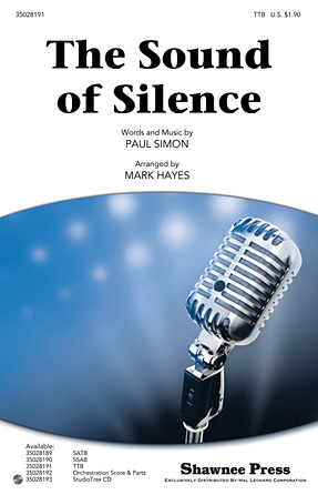 The Sound Of Silence : TTB : Mark Hayes : Paul Simon : Simon & Garfunkel : Sheet Music : 35028191 : 884088623593