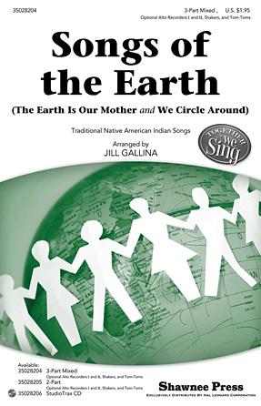 Songs of the Earth : SAB : Jill Gallina : Sheet Music : 35028204 : 884088625702
