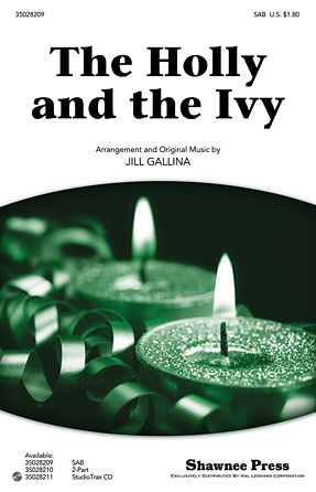 The Holly and the Ivy : SAB : Jill Gallina : Sheet Music : 35028209 : 884088625795
