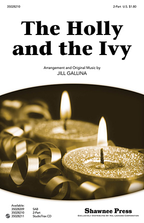 The Holly and the Ivy : 2-Part : Jill Gallina : Sheet Music : 35028210 : 884088625801