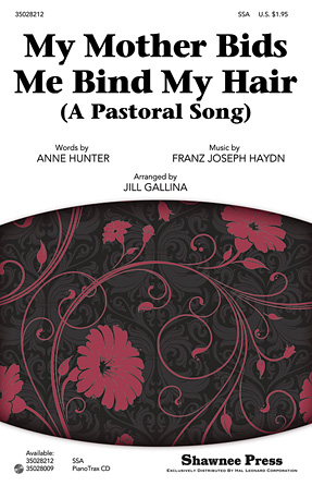 My Mother Bids Me Bind My Hair : SSA : Jill Gallina : Sheet Music : 35028212 : 884088626051