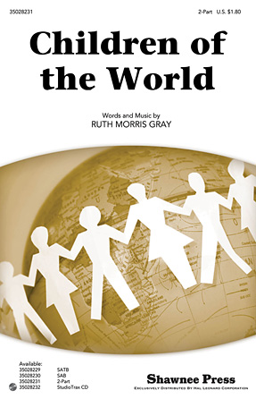 Children of the World : 2-Part : Ruth Morris Gray : Ruth Morris Gray : Sheet Music : 35028231 : 884088630157