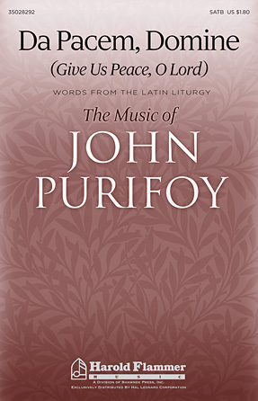 Da Pacem, Domine : SATB : John Purifoy : John Purifoy : Sheet Music : 35028292 : 884088649692