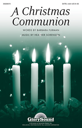 A Christmas Communion : SATB : Heather Sorenson : Heather Sorenson : Sheet Music : 35028372 : 884088651848