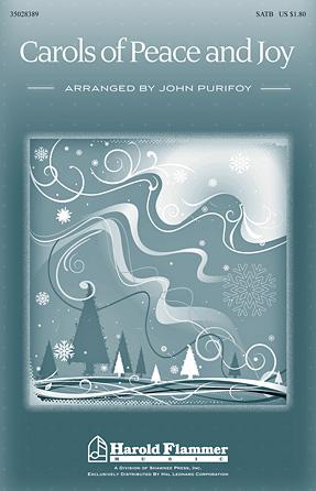 Carols of Peace and Joy : SATB : John Purifoy : Sheet Music : 35028389 : 884088652920