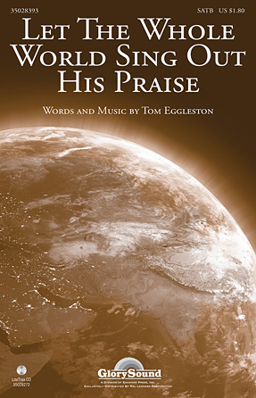 Product Cover for Let the Whole World Sing Out His Praise