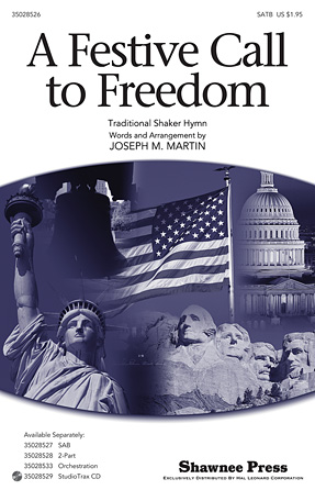 A Festive Call to Freedom : SATB : Joseph Martin : Sheet Music : 35028526 : 884088665234 : 1476805636