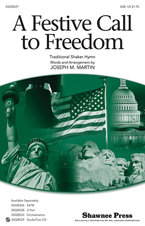 A Festive Call to Freedom : SAB : Joseph Martin : Sheet Music : 35028527 : 884088665241 : 1476805644