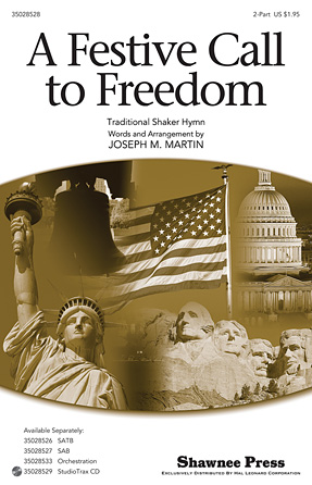 A Festive Call to Freedom : 2-Part : Joseph Martin : Sheet Music : 35028528 : 884088665258 : 1476805652