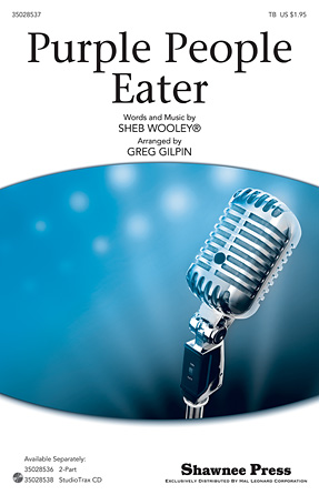 Purple People Eater : TB : Greg Gilpin : Sheb Wooley : Sheet Music : 35028537 : 884088665562 : 1476805776