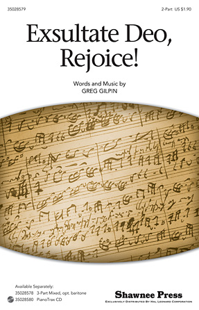 Exsultate Deo, Rejoice! : 2-Part : Greg Gilpin : Greg Gilpin : Sheet Music : 35028579 : 884088676810