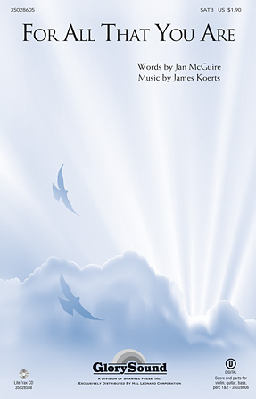For All That You Are : SATB : James Koerts : James Koerts : Sheet Music : 35028605 : 884088694296