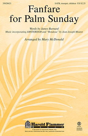 Fanfare for Palm Sunday : SATB : Mary McDonald : Sheet Music : 35028621 : 884088696450