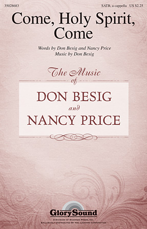 Come, Holy Spirit, Come : SATB : Don Besig : Don Besig : Sheet Music : 35028683 : 884088861506
