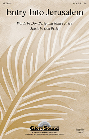 Entry Into Jerusalem : SAB : Don Besig : Don Besig : Sheet Music : 35028684 : 884088861513