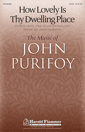 How Lovely Is Thy Dwelling Place : SATB : John Purifoy : John Purifoy : Sheet Music : 35028688 : 884088861643