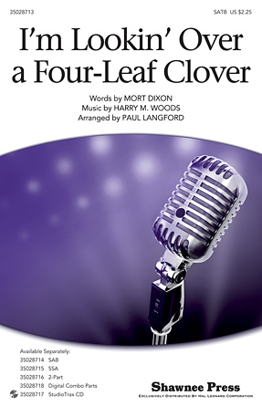 I'm Looking Over A Four-leaf Clover : SATB : Paul Langford : Sheet Music : 35028713 : 884088865788