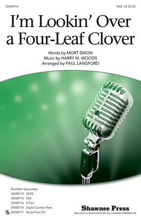 I'm Looking Over a Four Leaf Clover : SAB : Paul Langford : Mort Dixon : Sheet Music : 35028714 : 884088865795