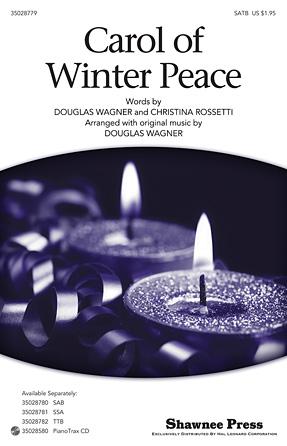 Carol Of Winter Peace : SATB : Douglas Wagner : Gustav Holst : 35028779 : 884088875657 : 1480308986