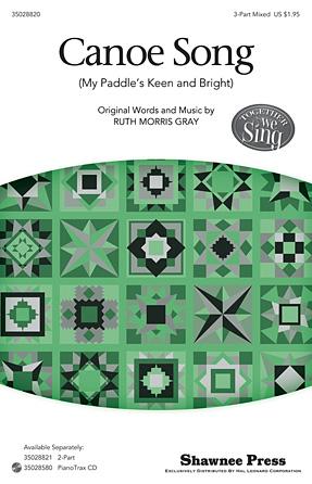 Canoe Song : SAB : Ruth Morris Gray : Sheet Music : 35028820 : 884088885236