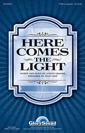 Here Comes the Light : TTBB : John Yane : Sheet Music : 35028907 : 884088889821