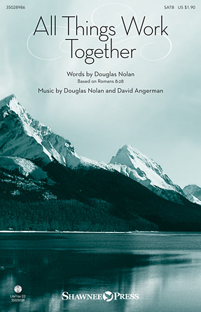 All Things Work Together : SATB : David Angerman : Douglas Nolan : Sheet Music : 35028986 : 884088905996