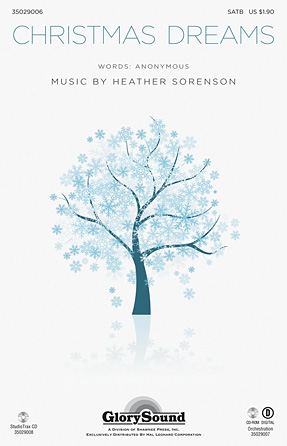 Christmas Dreams : SATB : Heather Sorenson : Heather Sorenson : Sheet Music : 35029006 : 884088906511