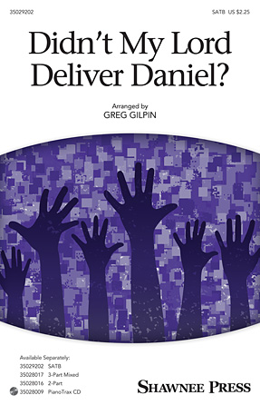 Didn't My Lord Deliver Daniel : SATB : Greg Gilpin : Sheet Music : 35029202 : 884088945992