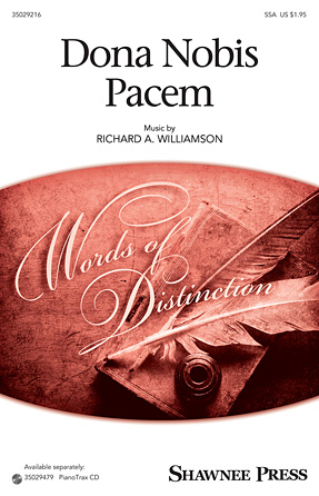 Dona Nobis Pacem : SSA : Richard A. Williamson : Richard A. Williamson : Sheet Music : 35029216 : 884088946999 : 1480354112