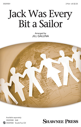 Jack Was Every Bit a Sailor : 2-Part : Jill Gallina : Sheet Music : 35029281 : 884088949921