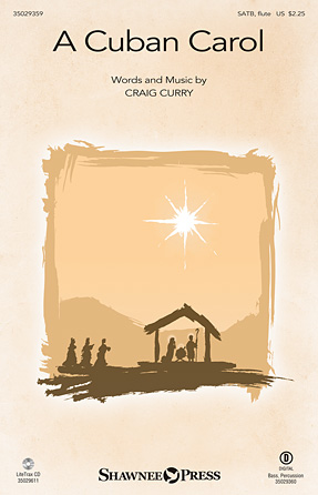 A Cuban Carol : SATB : Craig Curry : Sheet Music : 35029359 : 884088956035