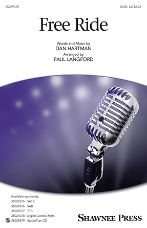 Free Ride : SATB : Paul Langford : Dan Hartman : Sheet Music : 35029375 : 884088956899 : 1480361755