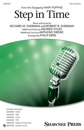 Step In Time : SAB : Philip Kern : Richard M. Sherman : Mary Poppins : Sheet Music : 35029381 : 884088956967 : 148036181X