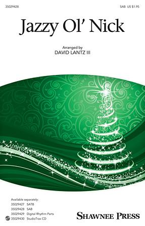 Jazzy Old Saint Nick : SAB : David Lantz III : Sheet Music : 35029428 : 884088959227 : 1480363537