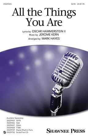 All the Things You Are : SSAA : Mark Hayes : Jerome Kern : Sheet Music : 35029457 : 884088961701 : 1480365580