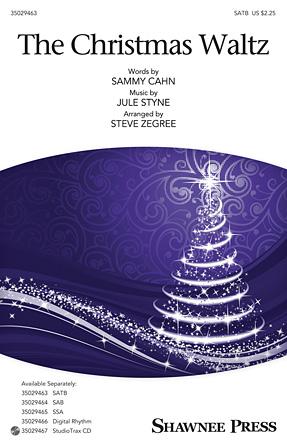 The Christmas Waltz : SATB : Steve Zegree : Sammy Cahn : Sheet Music : 35029463 : 884088961862 : 1480365653