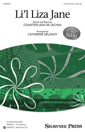 Li'l Liza Jane : SAB : Catherine DeLanoy : Sheet Music : 35029471 : 884088962081 : 1480365742