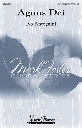 Agnus Dei : SSA : Ivo Antognini : Ivo Antognini : Sheet Music : 35029593 : 884088987947 : 1480371211