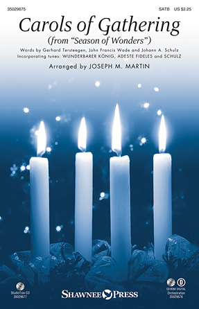 Carols of Gathering : SATB : Joseph Martin : Sheet Music : 35029675 : 884088994334