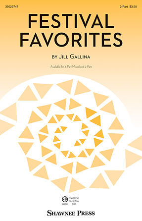 Festival Favorites : 2-Part : Jill Gallina : Jill Gallina : Sheet Music : 35029747 : 888680009892