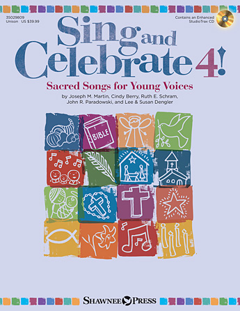 Sing and Celebrate 4! Sacred Songs for Young Voices
