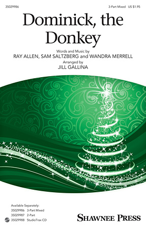 Dominick, the Donkey : SAB : Jill Gallina : Sheet Music : 35029986 : 888680032647 : 1495003868