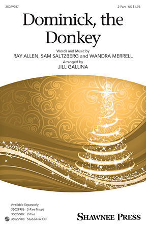 Dominick, the Donkey : 2-Part : Jill Gallina : Sheet Music : 35029987 : 888680032654 : 1495003876