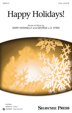 Happy Holidays! : 2-Part : Mary Donnelly : Mary Donnelly : Sheet Music : 35030137 : 888680045487 : 149501018X