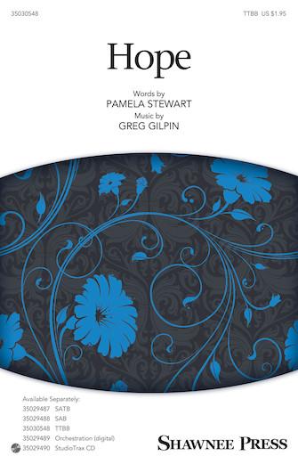 Hope : TTBB : Pamela Stewart : Pamela Stewart : Sheet Music : 35030548 : 888680082222 : 1495035913