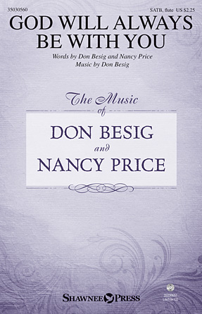 God Will Always Be with You : SATB : Nancy Price : Nancy Price : Sheet Music : 35030560 : 888680085049 : 1495044599