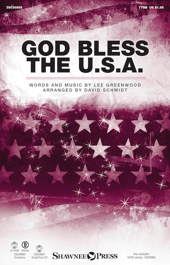 God Bless the U.S.A. : TTBB : David Schmidt : Lee Greenwood : Sheet Music : 35030568 : 888680085810