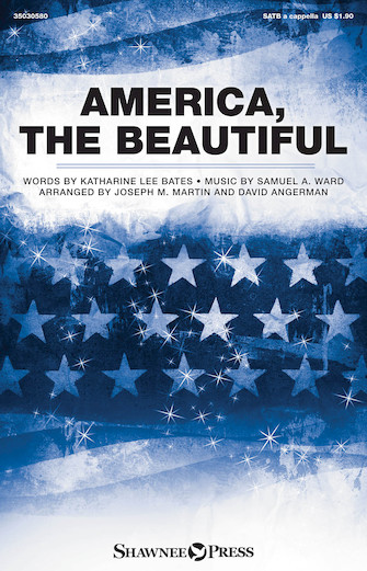 America, The Beautiful : SATB : Joseph Martin : Samuel A. Ward : Sheet Music : 35030580 : 888680088347