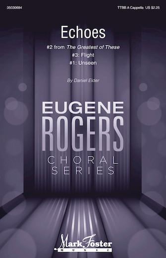 Echoes : TTBB : Daniel Elder : Daniel Elder : Sheet Music : 35030684 : 888680099794 : 1495052893